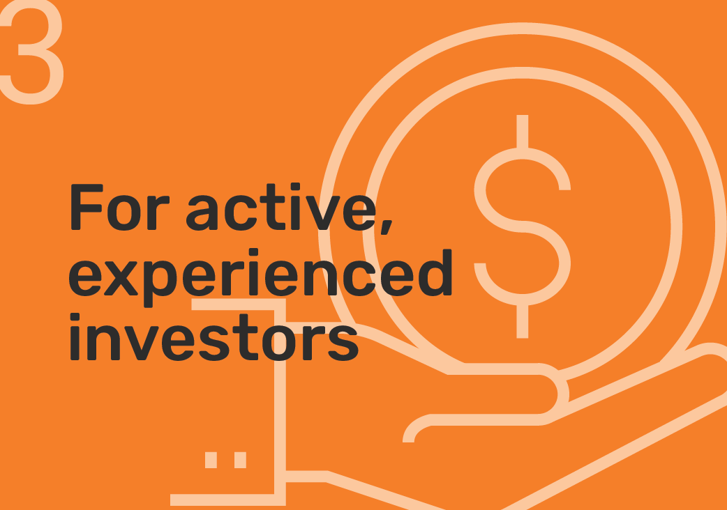 For active, experienced investors