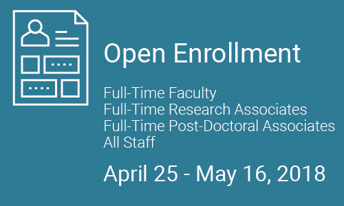 open enrollment for full-time faculty and all staff